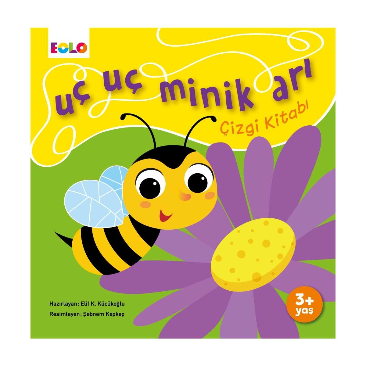 Uç Uç Minik Arı Çizgi Kitabı